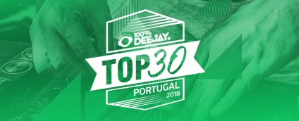 O que deves saber sobre o TOP 30 - 100% DJ